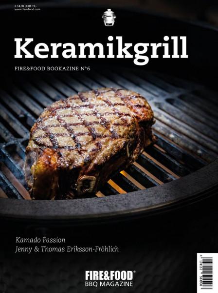 Fire&Food Bookazine No.6 - Keramikgrill
