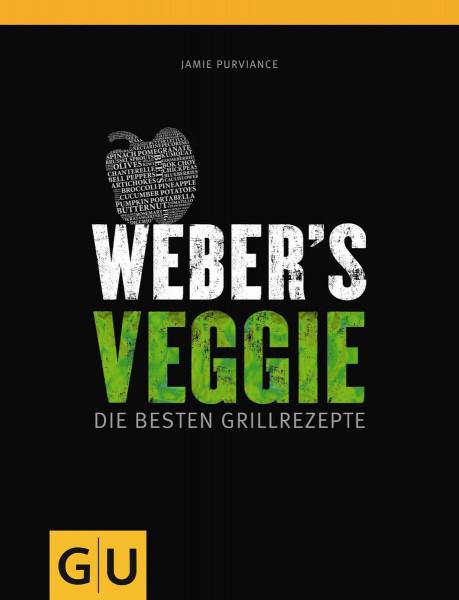 Weber´s Veggie - Die besten Grillrezepte