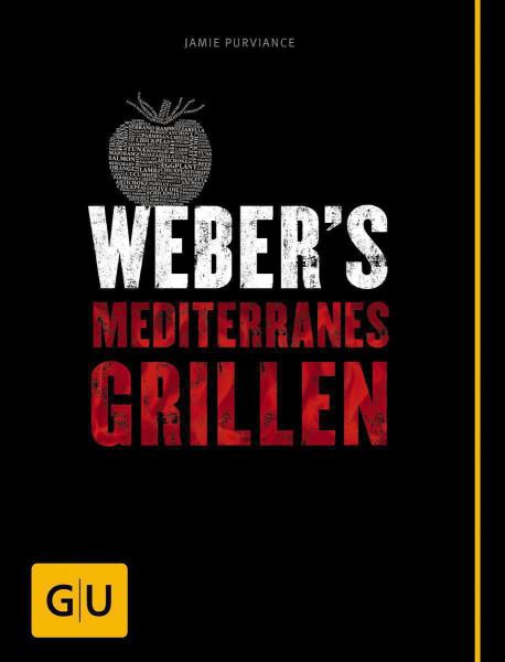 Weber´s Mediterranes Grillen, Grillbuch