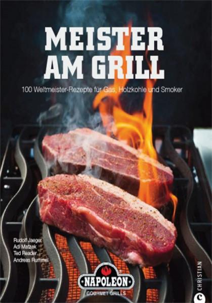 """NAPOLEON Grillbuch """"Meister am Grill"""" 100 Rezepte für Gas, Holzkohle und Smoker"""