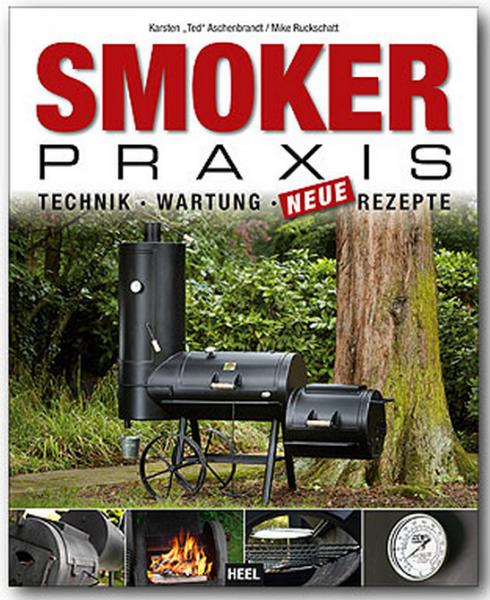 Smoker Rezepte, Technik & Wartung